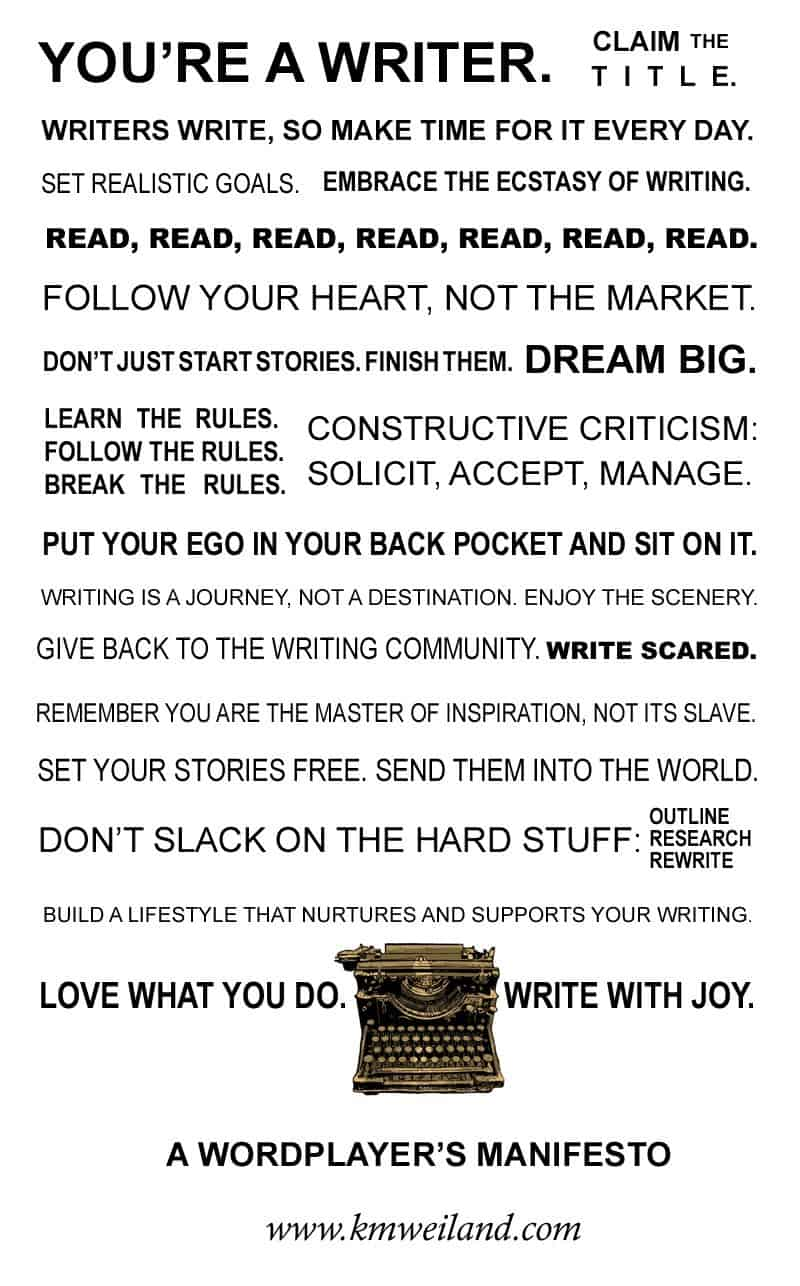 KM Weiland's Writing Manifesto